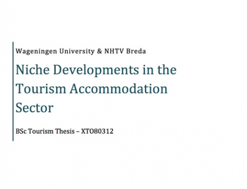 Niche Developments in the Tourism Accommodation Sector